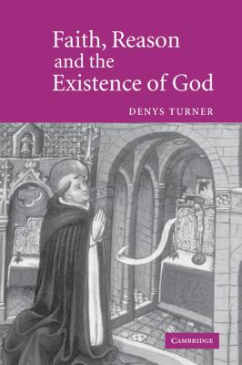 Faith, Reason and the Existence of God   2004 9780521841610 Front Cover