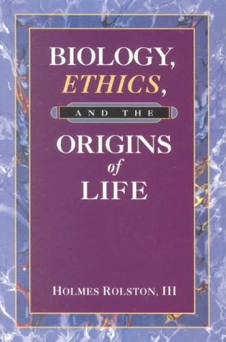 Biology, Ethics, and the Origins of Life   1995 9780534542610 Front Cover