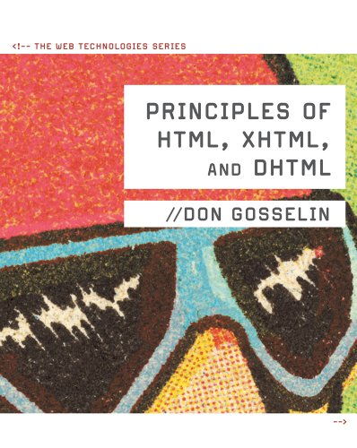 Principles of HTML, XHTML, and DHTML : the Web Technologies Series  2nd 2011 9780538474610 Front Cover