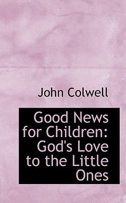 Good News for Children : God's Love to the Little Ones  2008 edition cover