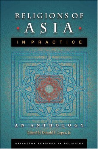 Religions of Asia in Practice - An Anthology   2002 edition cover