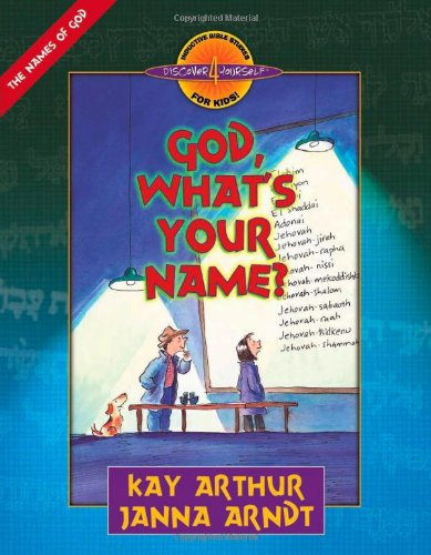 God, What's Your Name?   2003 (Workbook) edition cover