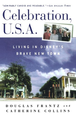 Celebration, U. S. A. Living in Disney's Brave New Town Revised edition cover