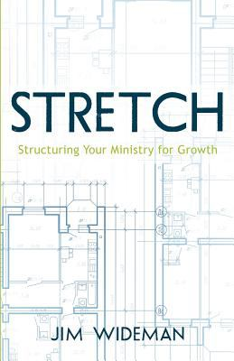 Stretch-Structuring Your Ministry for Growth N/A edition cover