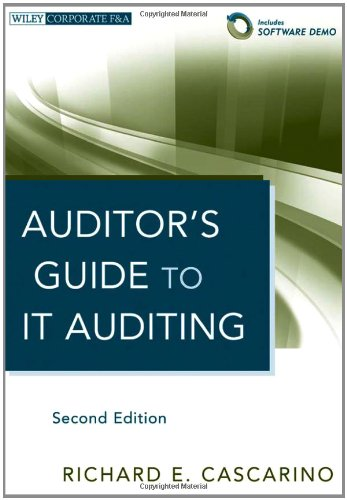 Auditor's Guide to IT Auditing  2nd 2012 9781118147610 Front Cover
