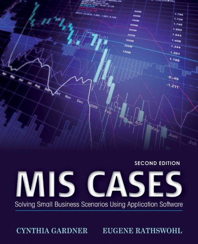 MIS Cases Solving Small Business Scenarios Using Application Software 2nd 2013 edition cover