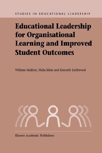 Educational Leadership for Organisational Learning and Improved Student Outcomes   2004 9781402037610 Front Cover