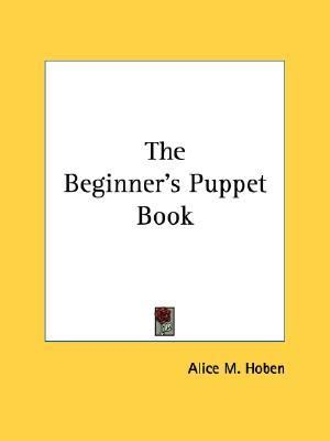 Beginner's Puppet Book N/A edition cover