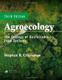 Agroecology The Ecology of Sustainable Food Systems, Third Edition 3rd 2015 (Revised) edition cover
