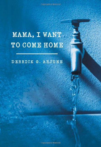 Mama, I Want to Come Home   2013 9781483678610 Front Cover