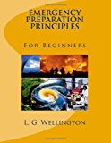 Emergency Preparation Principles for Beginners  N/A 9781491035610 Front Cover