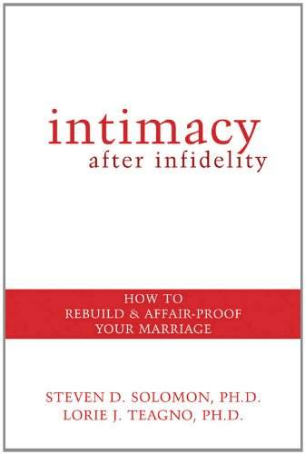 Intimacy after Infidelity How to Rebuild and Affair-Proof Your Marriage  2006 edition cover