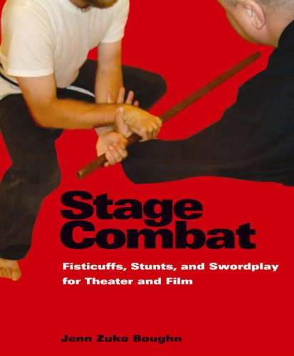 Stage Combat Fisticuffs, Stunts, and Swordplay for Theater and Film  2006 edition cover
