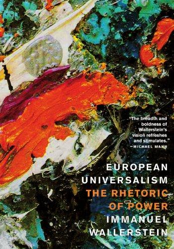European Universalism The Rhetoric of Power  2006 edition cover
