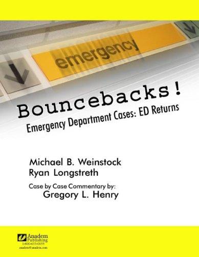 Bouncebacks! Emergency Department Cases : Ed Returns 1st edition cover
