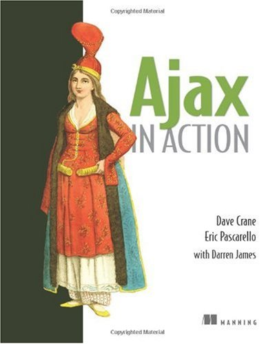 Ajax in Action   2005 9781932394610 Front Cover