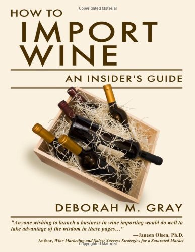 How to Import Wine An Insider's Guide  2010 edition cover