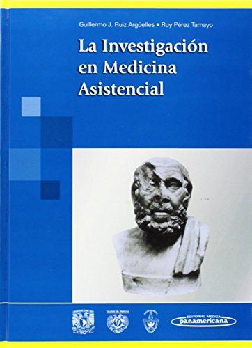 La investigacion en la medicina asistencial/ Research in medical care:  2005 edition cover