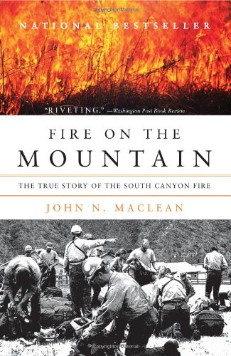 Fire on the Mountain The True Story of the South Canyon Fire N/A edition cover