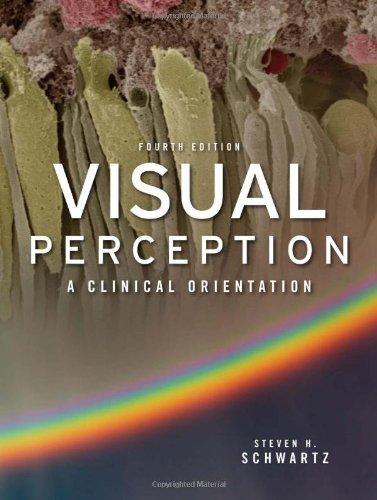 Visual Perception A Clinical Orientation 4th 2010 edition cover