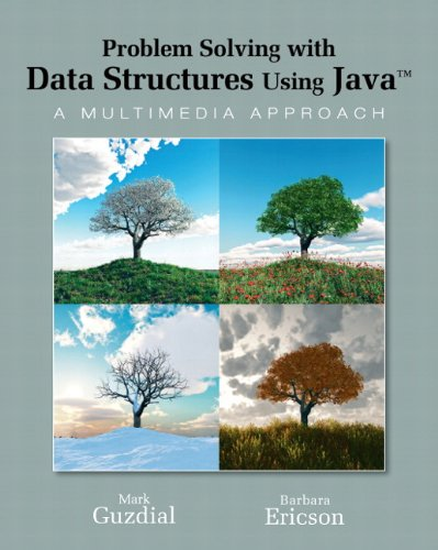 Problem Solving with Data Structures Using Java A Multimedia Approach  2011 edition cover