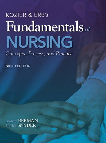 Kozier and Erb's Fundamentals of Nursing  9th 2012 (Revised) 9780138024611 Front Cover
