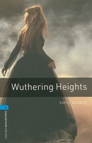 Wuthering Heights   2007 9780194237611 Front Cover