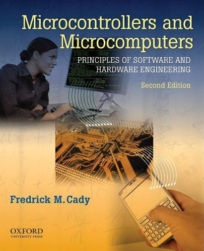 Microcontrollers and Microcomputers Principles of Software and Hardware Engineering 2nd 2009 edition cover