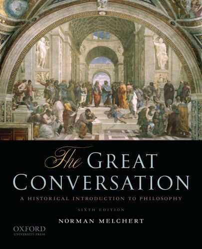 Great Conversation A Historical Introduction to Philosophy 6th 2011 edition cover