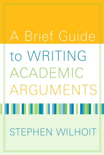Brief Guide to Writing Academic Arguments   2009 edition cover