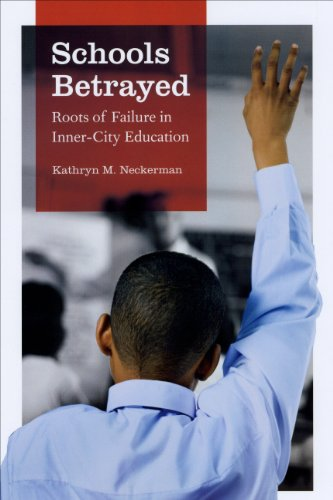 Schools Betrayed Roots of Failure in Inner-City Education  2010 edition cover