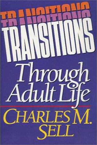 Transitions Through Adult Life   1991 9780310536611 Front Cover