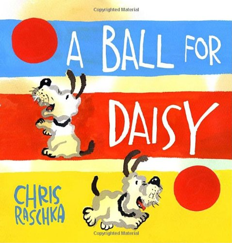 Ball for Daisy   2011 edition cover