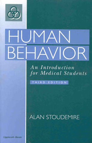 Human Behavior An Introduction for Medical Students 3rd 1998 (Revised) edition cover