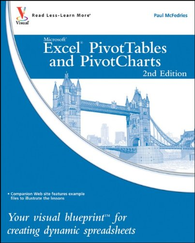 Excel PivotTables and PivotCharts Your Visual Blueprint for Creating Dynamic Spreadsheets 2nd 2010 edition cover