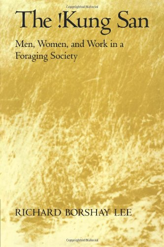 !Kung San Men, Women, and Work in a Foraging Society  1979 9780521295611 Front Cover