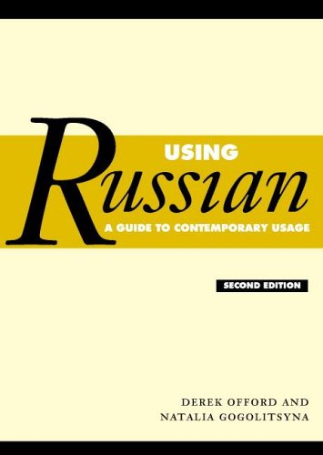Using Russian A Guide to Contemporary Usage 2nd 2005 (Revised) edition cover