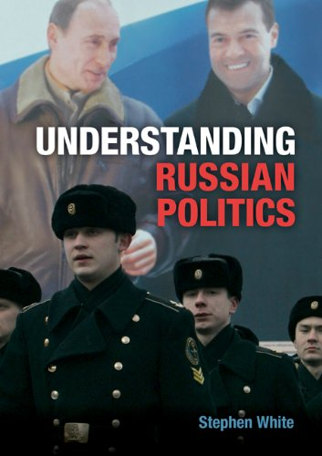 Understanding Russian Politics   2011 (Revised) edition cover