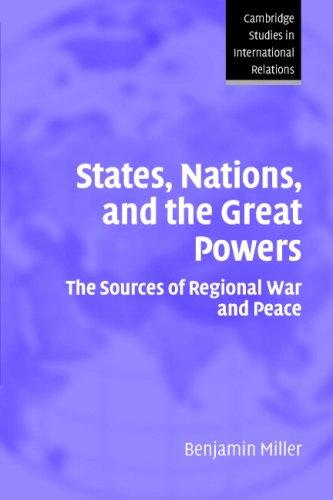 States, Nations, and the Great Powers The Sources of Regional War and Peace  2007 edition cover