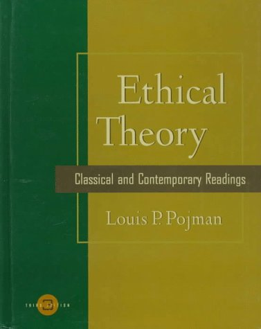 Ethical Theory Classical and Contemporary Readings 3rd 1998 edition cover