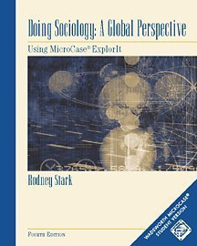 Doing Sociology A Global Perspective - Using MicroCase Explorit 4th 2002 (Revised) edition cover