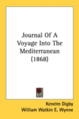 Journal of a Voyage into the Mediterranean N/A 9780548731611 Front Cover