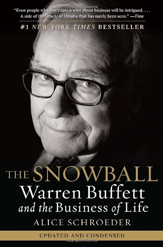 Snowball Warren Buffett and the Business of Life  2009 edition cover