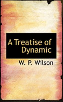 A Treatise of Dynamic:   2008 edition cover
