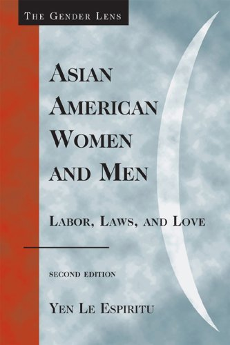Asian American Women and Men Labor, Laws, and Love 2nd 2007 edition cover