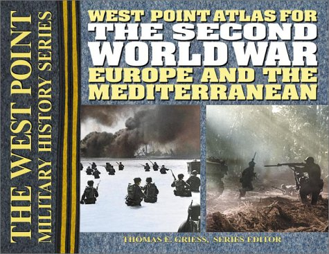 West Point Atlas for the Second World War Europe and the Mediterranean  2002 edition cover