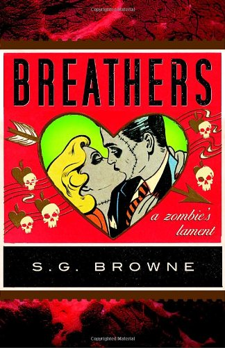 Breathers A Zombie's Lament  2009 edition cover