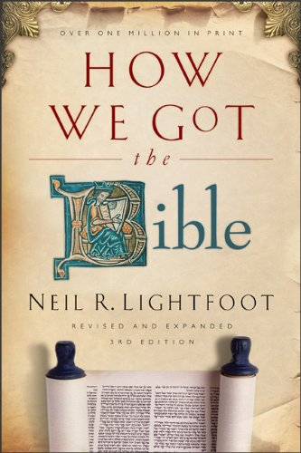 How We Got the Bible  3rd 2010 (Revised) edition cover