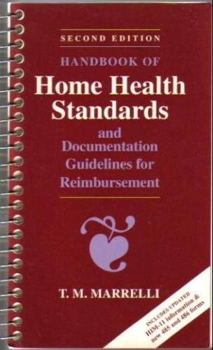 Handbook of Home Health Standards and Documentation  2nd 1994 edition cover