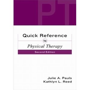 Quick Reference to Physical Therapy  2nd 2003 edition cover